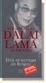 Dalai Lama - Appell des Dalai Lama an die Welt