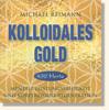Reimann, Michael - KOLLOIDALES GOLD